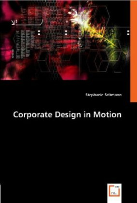 Corporate Design in Motion