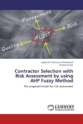 Contractor Selection with Risk Assessment by using AHP Fuzzy Method