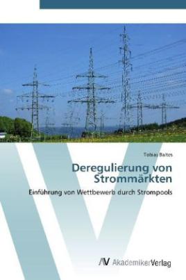 Deregulierung von Strommärkten