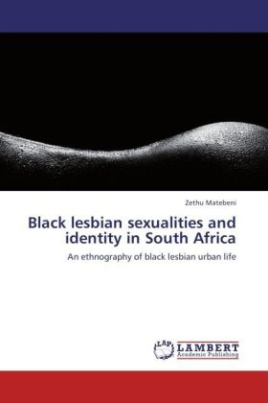 Black lesbian sexualities and identity in South Africa