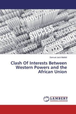 Clash Of Interests Between Western Powers and the African Union