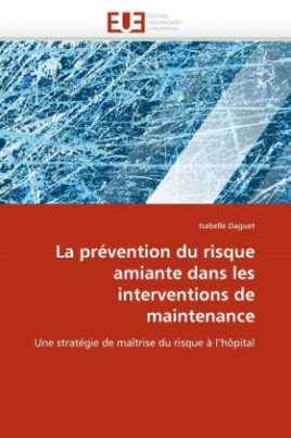 La prévention du risque amiante dans les interventions de maintenance