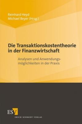 Die Transaktionskostentheorie in der Finanzwirtschaft