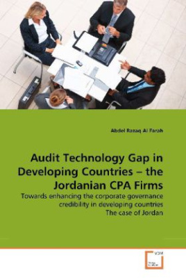 Audit Technology Gap in Developing Countries   the Jordanian CPA Firms