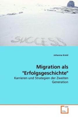 """Migration als """"Erfolgsgeschichte"""""""