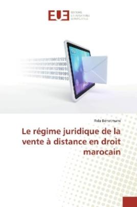 Le régime juridique de la vente à distance en droit marocain