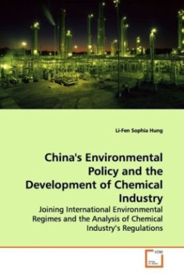 China's Environmental Policy and the Development of Chemical Industry