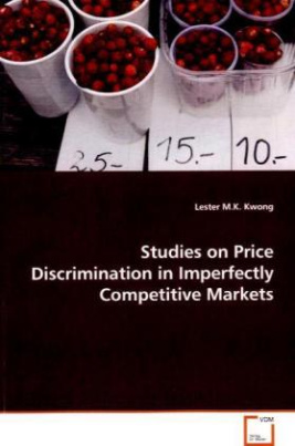 Studies on Price Discrimination in Imperfectly Competitive Markets