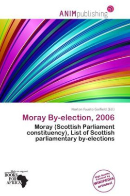 Moray By-election, 2006