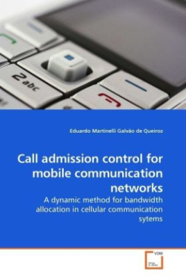Call admission control for mobile communication networks