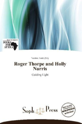 Roger Thorpe and Holly Norris