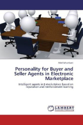 Personality for Buyer and Seller Agents in Electronic Marketplace