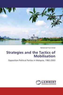 Strategies and the Tactics of Mobilisation