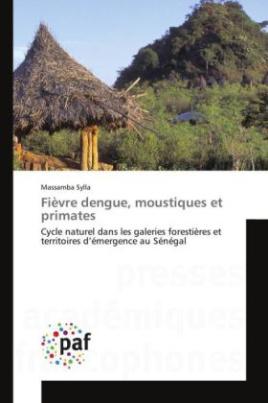 Fièvre dengue, moustiques et primates