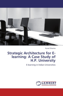 Strategic Architecture for E-learning: A Case Study of H.P. University