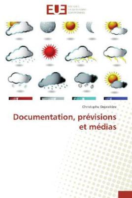 Documentation, prévisions et médias