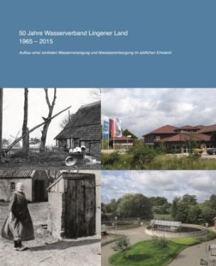 50 Jahre Wasserverband Lingener Land