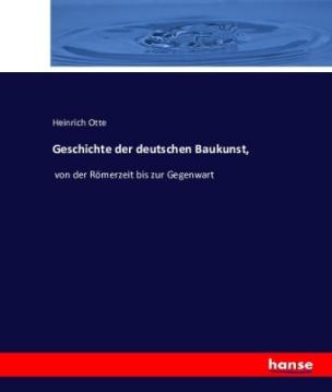 Geschichte der deutschen Baukunst,