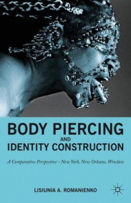 Body Piercing and Identity Construction