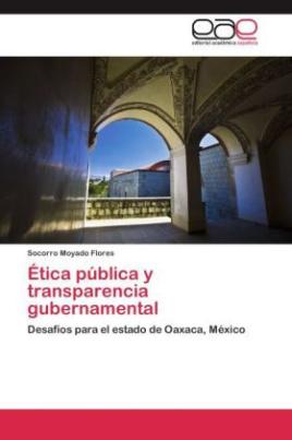 Ética pública y transparencia gubernamental