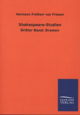 Shakespeare-Studien. Bd.3