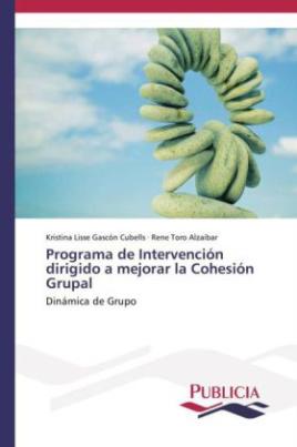 Programa de Intervención dirigido a mejorar la Cohesión Grupal