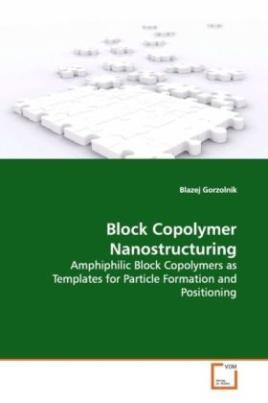 Block Copolymer Nanostructuring