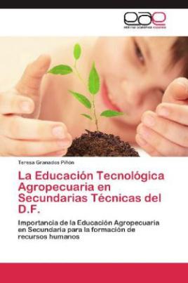 La Educación Tecnológica Agropecuaria en Secundarias Técnicas del D.F.