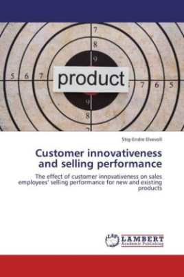 Customer innovativeness and selling performance
