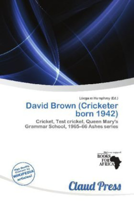 David Brown (Cricketer born 1942)