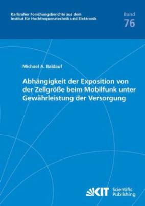 Abhängigkeit der Exposition von der Zellgröße beim Mobilfunk unter Gewährleistung der Versorgung