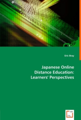 Japanese Online Distance Education: Learners' Perspectives