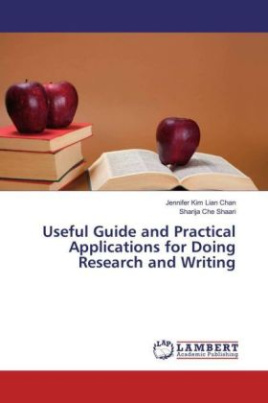 Useful Guide and Practical Applications for Doing Research and Writing