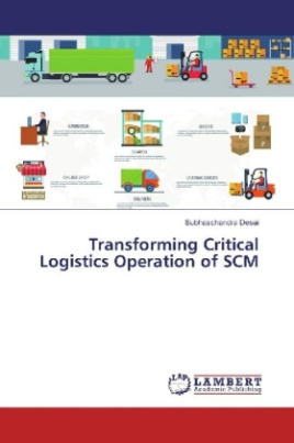 Transforming Critical Logistics Operation of SCM