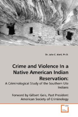 Crime and Violence In a Native American Indian Reservation: