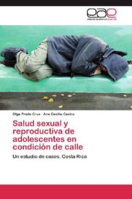 Salud sexual y reproductiva de adolescentes en condición de calle