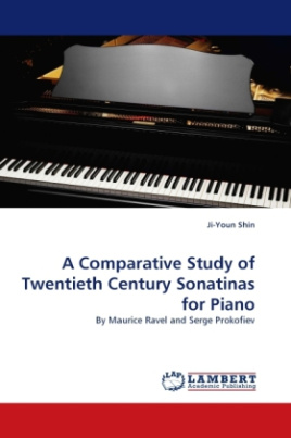 A Comparative Study of Twentieth Century Sonatinas for Piano