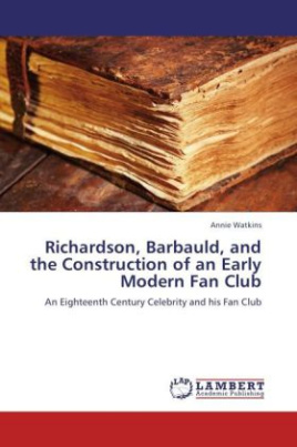 Richardson, Barbauld, and the Construction of an Early Modern Fan Club