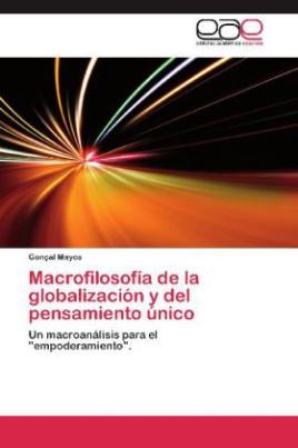 Macrofilosofía de la globalización y del pensamiento único