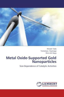 Metal Oxide-Supported Gold Nanoparticles