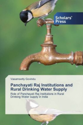 Panchayati Raj Institutions and Rural Drinking Water Supply