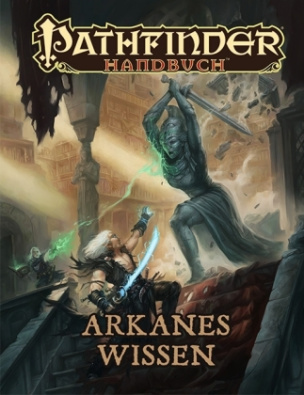 Pathfinder Chronicles, Arkanes Wissen