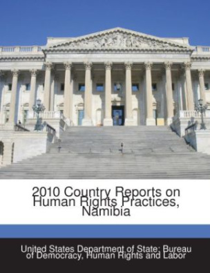 2010 Country Reports on Human Rights Practices, Namibia