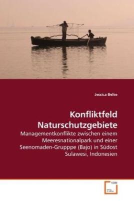 Konfliktfeld Naturschutzgebiete