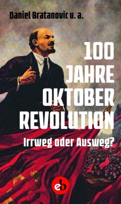100 Jahre Oktoberrevolution
