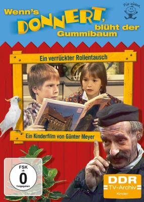Wenn's donnert, blüht der Gummibaum (DDR TV-Archiv)