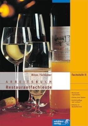 Arbeitsbuch Restaurantfachleute, Fachstufe II