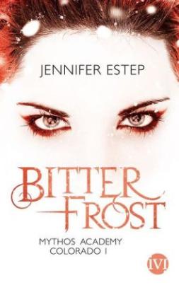 Mythos Academy Colorado: Bitterfrost