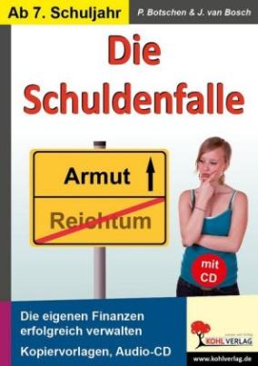 Die Schuldenfalle, m. Audio-CD