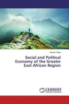 Social and Political Economy of the Greater East African Region
